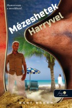 MÉZESHETEK HARRYVEL - Ekönyv - BART BAKER