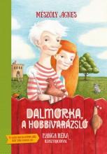 DALMORKA, A HOBBIVARÁZSLÓ - ÜKH 2018 - Ekönyv - MÉSZÖLY ÁGNES
