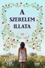 A SZERELEM ILLATA - Ekönyv - LEE, STACY