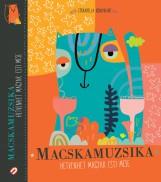 MACSKAMUZSIKA - HETVENHÉT MAGYAR ESTI MESE - ÜKH 2018 - Ekönyv - CERKABELLA BT.