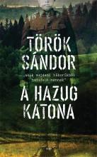 A HAZUG KATONA - Ebook - TÖRÖK SÁNDOR