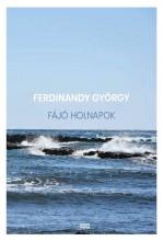 FÁJÓ HOLNAPOK - ÜKH 2018 - Ebook - FERDINANDY GYÖRGY