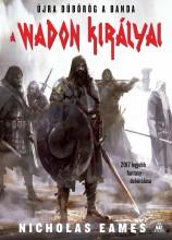 A WADON KIRÁLYAI - Ekönyv - EAMES, NICHOLAS
