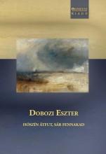 HÓSZÍN ÁTFUT, SÁR FENNAKAD - Ekönyv - DOBOZI ESZTER