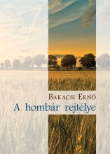 A HOMBÁR REJTÉLYE - Ekönyv - BAKACSI ERNŐ