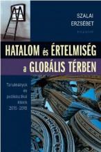 HATALOM ÉS ÉRTELMISÉG A GLOBÁLIS TÉRBEN - Ekönyv - SZALAI ERZSÉBET