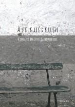 A FELEJTÉS ELLEN - Ekönyv - SELINUNTE KIADÓ