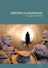 KORTÁRS KLASSZIKUSOK - MAI MAGYAR SZÍNDARABOK - Ekönyv - SZÉKELY CSABA; JELES ANDRÁS; GYULAY ESZT