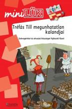 TRÉFÁS TILL MEGUNHATATLAN KALANDJAI - Ekönyv - DINASZTIA TANKÖNYVKIADÓ KFT.