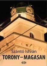 TORONY - MAGASAN - Ekönyv - SZÁNTÓ ISTVÁN