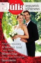 A Júlia legszebb történetei 26. kötet (Mint két tojás) - Ebook - Amanda Browning, Cathy Williams, Vicki Lewis Thompson