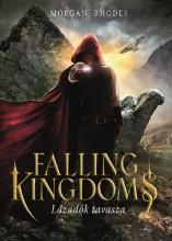 FALLING KINGDOMS - LÁZADÓK TAVASZA - Ekönyv - RHODES, MORGAN