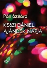 KESZI DÁNIEL AJÁNDÉK NAPJA - ÜKH 2015 - Ekönyv - PÁLL SZILÁRD