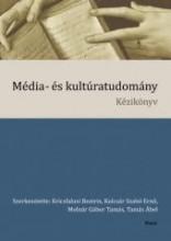 MÉDIA- ÉS KULTÚRATUDOMÁNY KÉZIKÖNYV - Ekönyv - RÁCIÓ KIADÓ