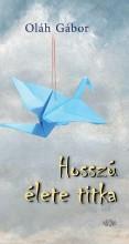HOSSZÚ ÉLETE TITKA - ÜKH 2015 - Ekönyv - OLÁH GÁBOR