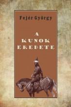 A KUNOK EREDETE - Ekönyv - FEJÉR GYÖRGY