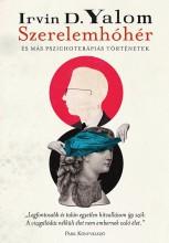 SZERELEMHÓHÉR - ÉS MÁS PSZICHOTERÁPIÁS TÖRTÉNETEK - Ebook - YALOM, IRVIN D.