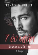 7 év után sorozat 1. - Ekönyv - Renáta W. Müller