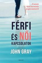 FÉRFI ÉS NŐI KAPCSOLATOK - Ekönyv - GRAY, JOHN