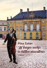 HŰSÉGES SZÖKÉS ÉS HŰTLEN VISSZATÉRÉS I-II. - Ekönyv - PÓSA ZOLTÁN