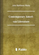 Contemporary American Literature  Bibliographies and Study Outlines - Ekönyv - Matthews Manly and Edith Rickert