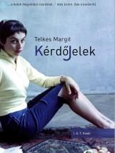 KÉRDŐJELEK - Ekönyv - TELKES MARGIT