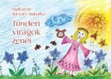 TÜNDÉRI VIRÁGOK ZENÉI - Ekönyv - SZALKAYNÉ SÁRVÁRY HAJMALKA