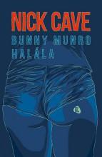 BUNNY MUNRO HALÁLA - Ebook - CAVE, NICK