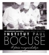 A FŐZÉS MAGASISKOLÁJA - INSTITUT PAUL BOCUSE - Ebook - BOCUSE, PAUL
