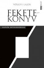 FEKETEKÖNYV - NAPLÓK, BETOLDÁSOKKAL - Ekönyv - VÖLGYI LAJOS