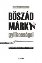 BÖSZÁD MÁRKY GYILKOSSÁGAI - Ekönyv - ORBÁN KÁROLY