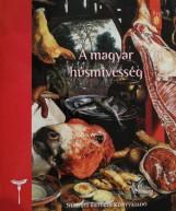 A MAGYAR HÚSMÍVESSÉG - Ekönyv - DLUSZTUS IMRE