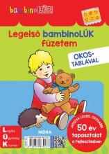 LEGELSŐ BAMBINOLÜK FÜZETEM OKOSTÁBLÁVAL (BAMBINO LÜK) - Ekönyv - MÓRA KÖNYVKIADÓ
