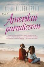 AMERIKAI PARADICSOM - Ekönyv - HILDERBRAND, ELIN