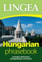 HUNGARIAN PHRASEBOOK - Ebook - LINGEA KFT.