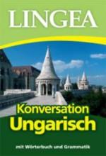 KONVERSATION UNGARISCH - Ekönyv - LINGEA KFT.