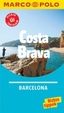COSTA BRAVA - BARCELONA - MARCO POLO - ÚJ TARTALOMMAL! - Ekönyv - CORVINA KIADÓ