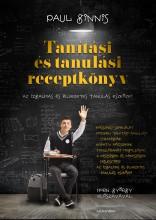 TANÍTÁSI ÉS TANULÁSI RECEPTKÖNYV - Ekönyv - GINNIS, PAUL