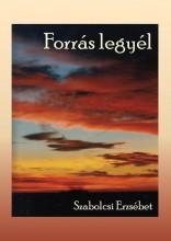 FORRÁS LEGYÉL - Ekönyv - SZABOLCSI ERZSÉBET