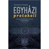 EGYHÁZI PROTOKOLL - Ekönyv - GYARMATI ILDIKÓ