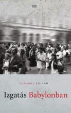 IZGATÁS BABYLONBAN - Ekönyv - UDVARDY ZOLTÁN