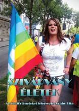 SZIVÁRVÁNY ÉLETEK - Ebook - SZABÓ RITA