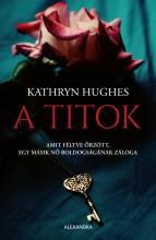 A TITOK - Ekönyv - HUGHES, KATHRYN