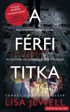 A FÉRFI TITKA - Ekönyv - JEWELL, LISA