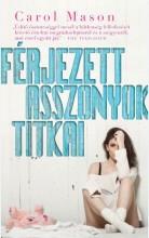 FÉRJEZETT ASSZONYOK TITKAI - Ekönyv - MASON, CAROL