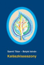 KALÁSZKISASSZONY - Ekönyv - SZENTI TIBOR-BOLYKI ISTVÁN