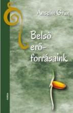 BELSŐ ERŐFORRÁSAINK - Ekönyv - GRÜN, ANSELM