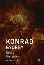 KŐÓRA - HAGYATÉK - Ekönyv - KONRÁD GYÖRGY