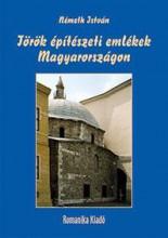 TÖRÖK ÉPÍTÉSZETI EMLÉKEK MAGYARORSZÁGON - Ebook - NÉMETH ISTVÁN