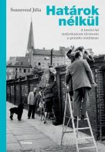 HATÁROK NÉLKÜL - Ebook - SONNEVEND JÚLIA